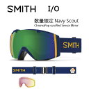 2017 スミス SMITH OPTICS ゴーグル I/O 数量限定 Navy Scout Navy Scout ChromaPop sun/Red Sensor Mirror【ゴーグル】ミディアムフィ..