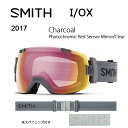 【スマホエントリーでP10倍!2/18 10時〜】2017 スミス SMITH OPTICS ゴーグル I/OX Charcoal CharcoalPhotoc...