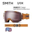 2017 スミス SMITH OPTICS ゴーグル I/OX 数量限定 Cargo CargoIgnitor Mirror/ChromaPop Storm【ゴーグル】ラージフィット アジアンフ..