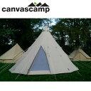 【スマホエントリーでP10倍 2/25 09:59迄】CanvasCamp キャンバスキャンプ テント TIPI 600 ULTIMATE ティピ 600 【T...