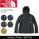 ノースフェイス THE NORTH FACE ジャケット コンパクトアノラック(メンズ) Compact Anorak NP21735 【NF-TOPS】