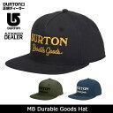 BURTON バートン キャップ MB Durable Goods Hat 1546910 【帽子】メンズ