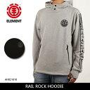 エレメント ELEMENT パーカー RAIL ROCK HOODIE メンズ AH021010 【服】 撥水 プルオーバー プルパーカー