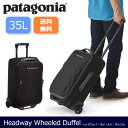 パタゴニア Patagonia ダッフルバッグ Patagonia Headway Wheeled Duffel 35L ヘッドウェイ・ホイールド・ダッフル35L48750 日本正規品