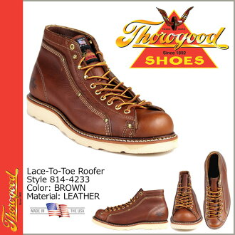 Thorogood by THOROGOOD レーストゥートゥルーファーブーツ 814-4233 wise leather men's LACE TO TOE ROOFER D wise EE