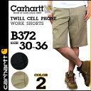 カーハート carhartt ショートパンツ ハーフパンツ ショーツ B372 2カラー TWILL CELL PHONE WORK SHORTS メンズ 【S50】【返品不可】
