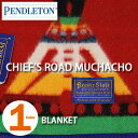 PENDLETON「CHIEF'S ROAD MUCHACHO」 BLANKET SAPPHIRE ZD568ペンドルトン チーフ ロード ブランケット ムチャチョ サファイア【あす楽対応】