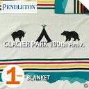 PENDLETON「Glacier Park 100周年記念」 BLANKET IVORY ZE494ペンドルトン グレイシャーパーク 100周年記念 ブランケット アイボリー【あす楽対応】