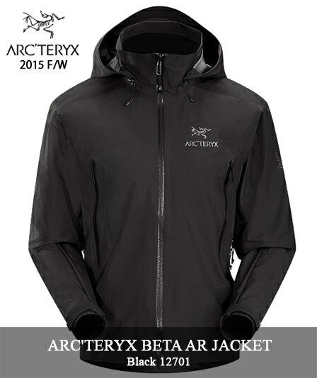 2015 F/W ARC'TERYX 「BETA AR JACKET」 12701 BLACK MENSアークテリクス ベータ AR ジャケット ゴアテックス ブラック arcteryx メンズ キャンプ 登山 アウトドア マウンテンパーカー