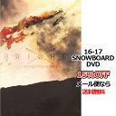 BRIGHTA:Living in the moment ブライタ リビングインザモーメント NORTH FILM ノースフィルム 16-17 新作 SNOWB...
