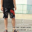 VOLCOM ボルコム SURF PANTS サーフパンツ LIDO LADA BOARDSHORTS 30%OFF