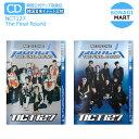 送料無料 NCT127 正規2集 リパッケージ アルバム 2種選択 [ NCT #127 Neo Zone:The Final Round ] エヌシーティー / 韓国音楽チャート反映 / 2次予約
