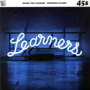 LEARNERS / WATER THE FLOWERS( 7inch )