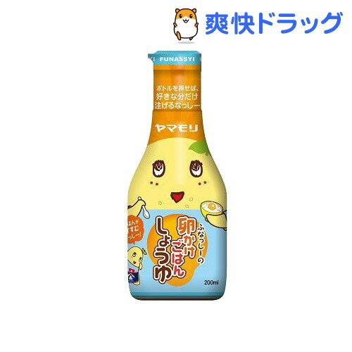 ヤマモリ ふなっしーの卵かけごはんしょうゆ(200mL)[ふなっしー]...:soukai:10581083