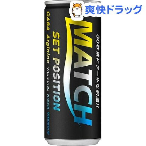 マッチ セットポジション(240mL*6本入)