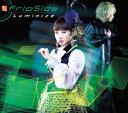 fripSide(フリップサイド)/Luminize [CD+DVD][初回限定盤A] 2015/5/20発売 GNCA-384