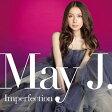 May J.(メイジェイ)/Imperfection [CD+2DVD] RZCD-59684