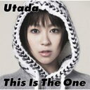 ◆メール便は送料無料◆ Utada[宇多田ヒカル]/This Is The One 【オリコンチャート調査店】