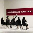 "DREAMS COME TRUE/DO YOU DREAMS COME TRUE?+GREATEST HITS ""THE SOUL 2"" [初回限定(2CD)/ベストアルバム付] 【オリコンチャート調査店】"