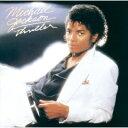 ◆メール便は送料無料◆ Michael Jackson[マイケル・ジャクソン]/スリラー [Blu-spec CD] 【オリコンチャート調査店】 ■2009/3/25発売■