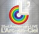 L 039 Arc〜en〜Ciel (ラルクアンシエル)/25th L 039 Anniversary LIVE 2CD 2018/3/28発売 KSCL-3058