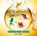 KEYTALK(キートーク)/BUBBLE-GUM MAGIC(初回生産限定盤) [CD+DVD] 2019/5/15発売 TYCT-39109