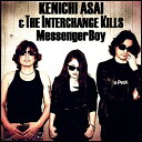 浅井健一&THE INTERCHANGE KILLS/Messenger Boy [CD] 2016/10/5発売 VKCA-10061