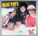 【中古レコード】RCサクセション/BEAT POPS[LPレコード 12inch]