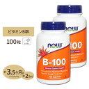 [2個セット]ビタミンB-100 カプセル 100粒 NOW Foods(ナウフーズ)