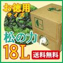 【送料無料・同梱不可】松の樹液からできた万能無添加洗剤「松の力」18L【洗濯・掃除など多用途に使えるお徳用濃縮タイプ】