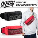 ショッピング長方形 【500円クーポン】OFFICIAL オフィシャル バッグ MELROSE SHOULDER HIP BAG ヒップ バッグ ショルダーバッグ ボディバッグ アウトドア