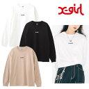 エックスガール X-girl 長袖tシャツ レディース MILLS LOGO L/S TEE ホワイト ブラック ベージュ M L XL 105205011002
