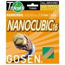 GOSEN(ゴーセン)テニスガット・ラバー【硬式テニス用ガット】 ナノキュービック16 ナチュラルTS900NN