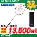 バドミントン ラケット ヨネックス YONEX バドミントンラケット ヴォルトリックiフォース VOLTRIC i-FORCE (VTIF) badminton...