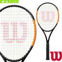 【テニス ラケット ウィルソン】2019年02月上旬 【予約】BURN 100ULS/バーン 100ULS(WR000311)