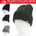 ザ ノースフェイス THE NORTH FACE ニットキャップ ケーブルビーニー KNIT CAP 帽子 メンズ小物 ファッション レディース アウトドア MEN LADYS NN41520