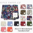 ライフルペーパー ハンカチ アリス イン ワンダーランド RIFLE PAPER CO. Alice in Wonderlandブランド デザイナーズ ハンカチクロス USA アメリカ 海外 RHC-ALICE in Wonderlandギフト プレゼント 母の日