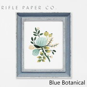 RIFLE PAPER CO. ライフルペーパー Blue Botanical ブルー ボタニカルアートプリント・ポスター ブランド デザイナーズ フレーム イン ポスター USA アメリカ APM052ギフト プレゼント