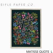 RIFLE PAPER CO. ライフルペーパー MATISSE QUOTE L マティス クォウトゥ Lアートプリント・ポスター Lサイズ ブランド デザイナーズ フレーム イン ポスター USA アメリカ APM151-MATISSE QUOTE Lギフト プレゼント