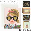 9/18 20時~9/30までポイントUP! ライフルペーパー グリーティングカード Birth Day Card RIFLE PAPER CO. バースデー カードブランド デザイナーズ カード USA アメリカ 海外 GCBギフト プレゼント 誕生日 お祝い