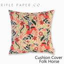 RIFLE PAPER CO. ライフルペーパー Folk Horse Cushion Cover フォーク ホース クッション カバーブランド デザイナーズ USA アメリカ LFC8011-012ギフト プレゼント