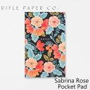 ライフルペーパー メモ帳 サブリナローズ ポケット パッド RIFLE PAPER CO. Sabrina Rose Pocket Padブランド デザイナーズ 罫線無し USA アメリカ NPP001ギフト プレゼント
