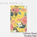 ライフルペーパー メモ帳 レモン ロゼ ポケット パッド RIFLE PAPER CO. Lemon Rose Pocket Padブランド デザイナーズ 罫線無し USA アメリカ NPP004ギフト プレゼント