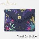 サラミラー カードホルダー トラベルカードホルダー SARA MILLER Travel Card Holderブランド デザイナーズ カードケース UK ロンドン SMIL3608ギフト プレゼント