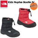 THE NORTH FACE 【ノースフェイス】Kids Nuptse Bootie 4 【ヌプシ ブーティー 4(キ