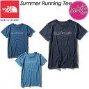 ノースフェイス【THE NORTH FACE】サマーランニングティー【Summer Running Tee】Tシャツ / 半袖 / アウトドア NTW31972