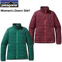 ◆送料無料◆【patagonia】パタゴニア【Women's Down Shirt】ウィメンズ ダウン シャツ スキー スノーボード クライミング アウトドア8...