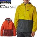 ★SALE30%OFF!送料無料★ Patagonia【パタゴニア】Men's Torrentshell Pullover 【メンズ トレントシェル プルオーバ...