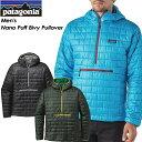 ◆SALE30%OFF!送料無料◆ 【patagonia】パタゴニア 【Men's Nano Puff Bivy Pullover】メンズ ナノパフ ビビー プルオーバー スキー スノーボード バックカントリー クライミング アウトドア84186