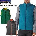◆SALE50%OFF!送料無料◆ 【patagonia】パタゴニア 【Men's Nano-Air Vest】メンズ ナノエア ベスト スキー スノーボード バックカントリー クライミング アウトドア84270